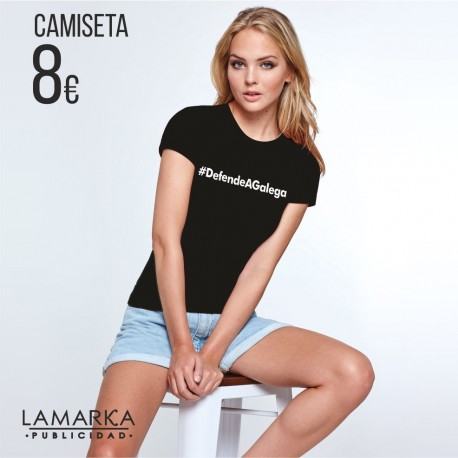 Camiseta Chica Defende A Galega